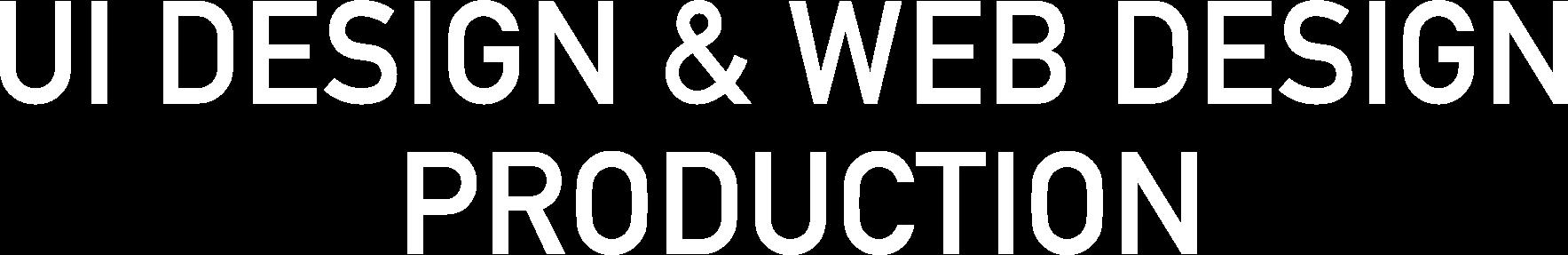 UI/UX DESIGN & WEB DESIGN PRODUCTION